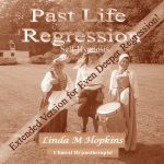 Past Life Regression Extended